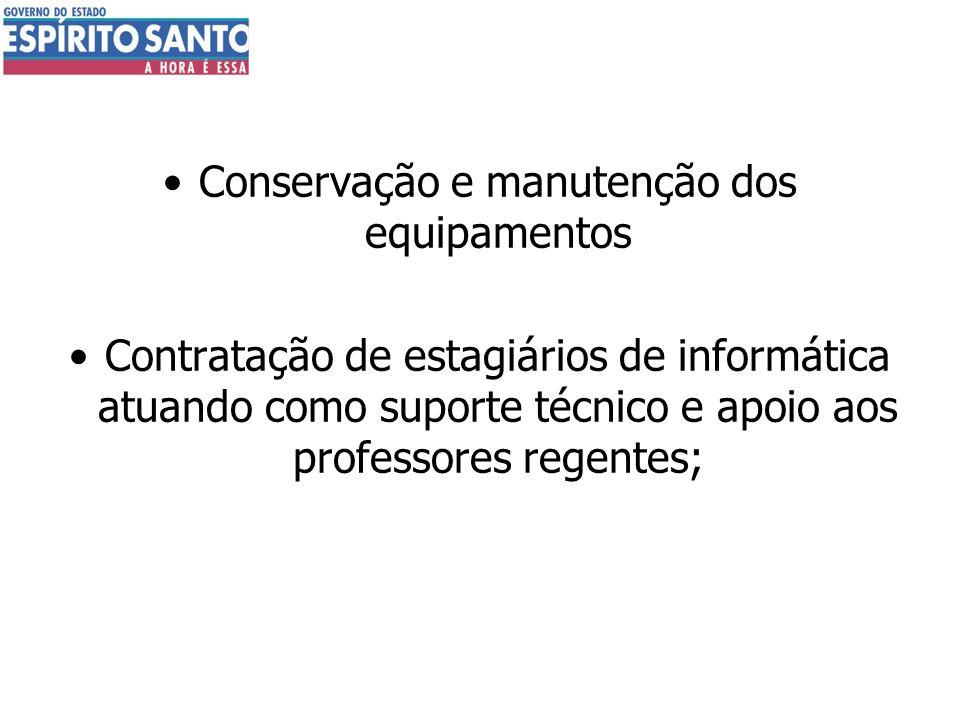 Conservação e manutenção dos equipamentos