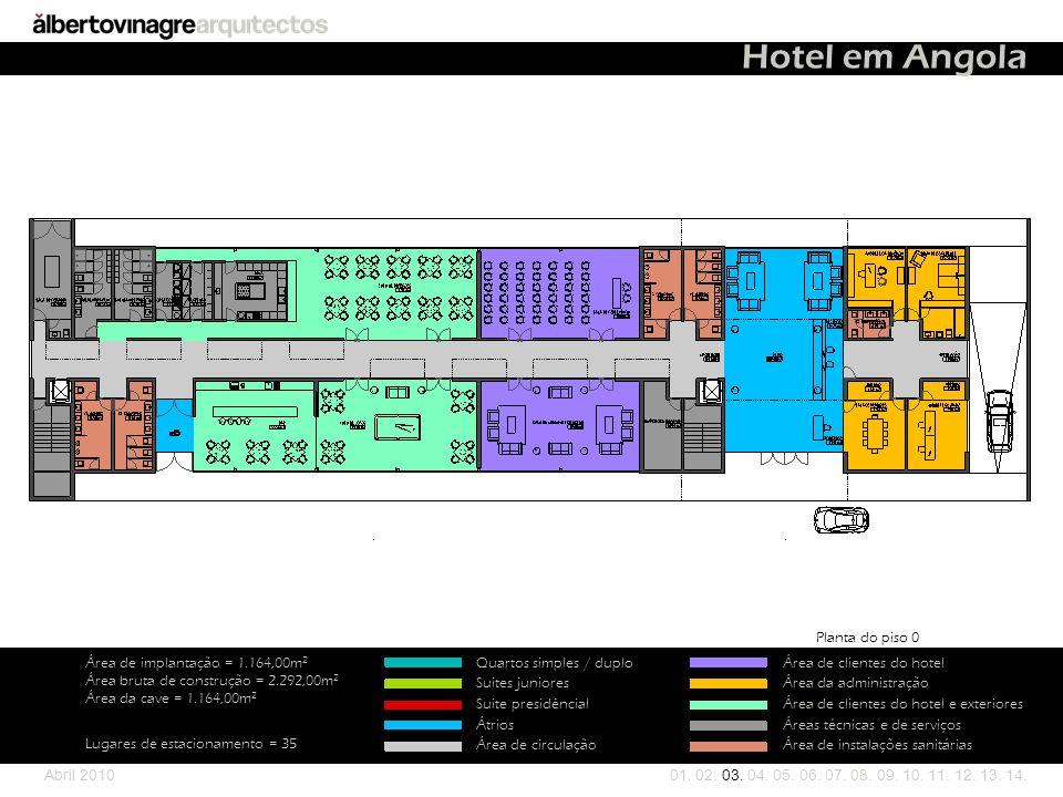 Hotel em Angola Planta do piso 0 Área de implantação = 1.164,00m2