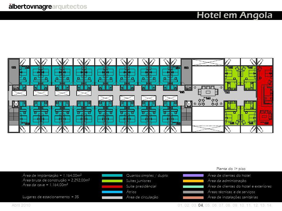 Hotel em Angola Planta do 1º piso Área de implantação = 1.164,00m2