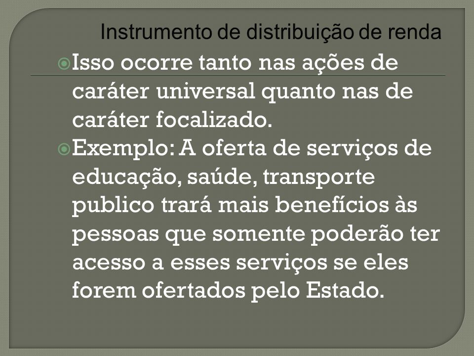 Instrumento de distribuição de renda