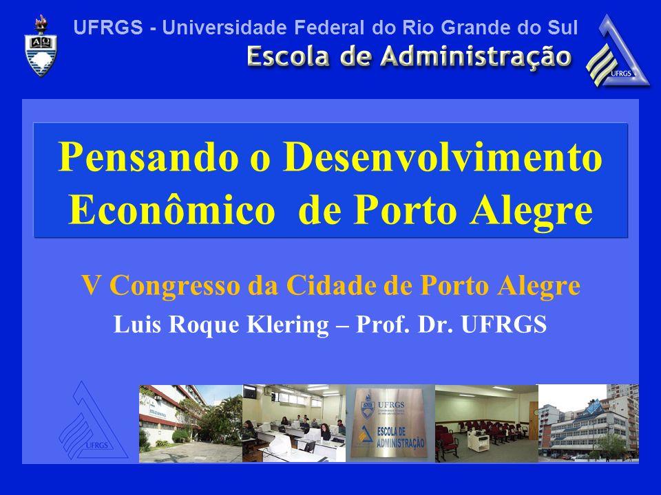 Pensando o Desenvolvimento Econômico de Porto Alegre