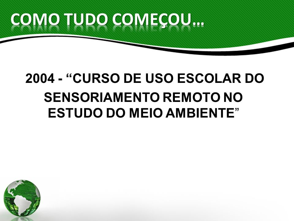 2004 - CURSO DE USO ESCOLAR DO