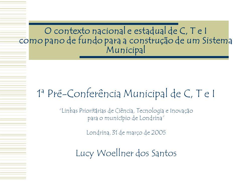 1ª Pré-Conferência Municipal de C, T e I