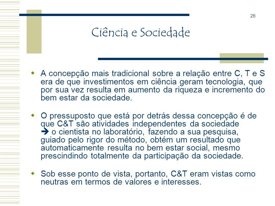 26 Ciência e Sociedade.