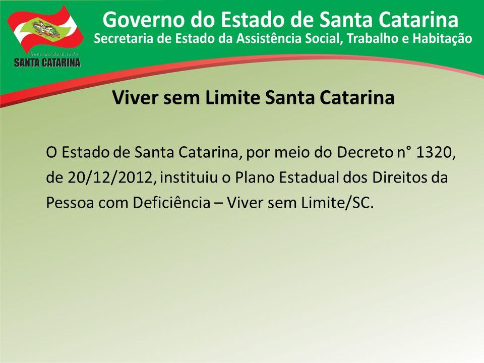 Viver sem Limite Santa Catarina