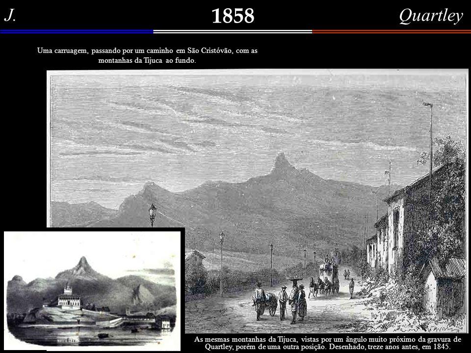 J. Quartley 1858. Uma carruagem, passando por um caminho em São Cristóvão, com as montanhas da Tijuca ao fundo.