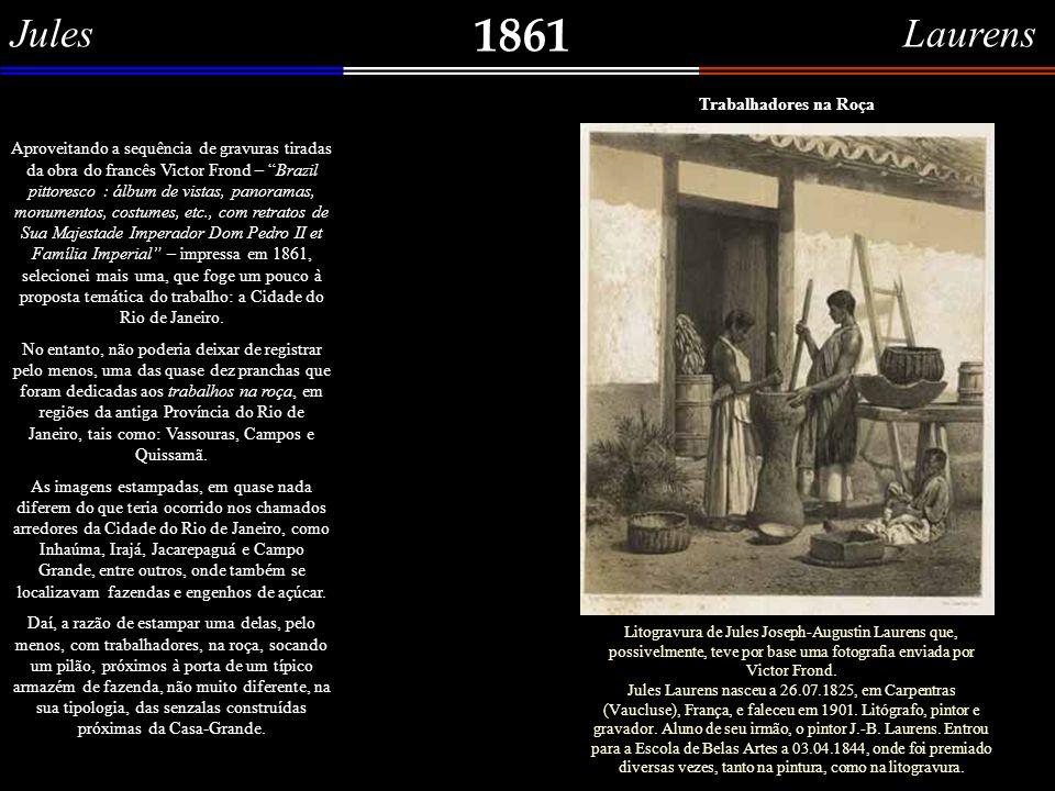 1861 Jules Laurens Trabalhadores na Roça