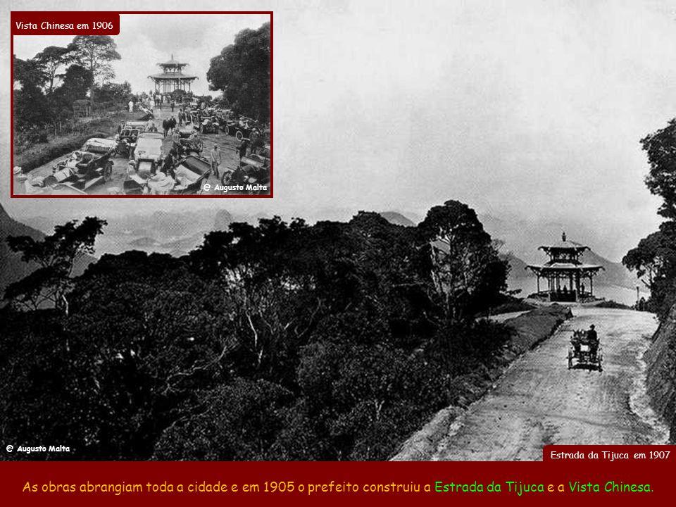 Vista Chinesa em 1906 @ Augusto Malta. @ Augusto Malta. Estrada da Tijuca em 1907.