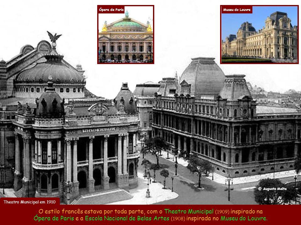 Ópera de Paris Museu do Louvre. @ Augusto Malta. Theatro Municipal em 1910.