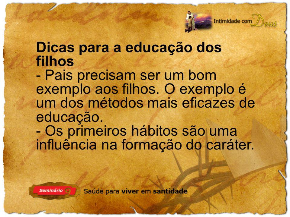 Dicas para a educação dos filhos
