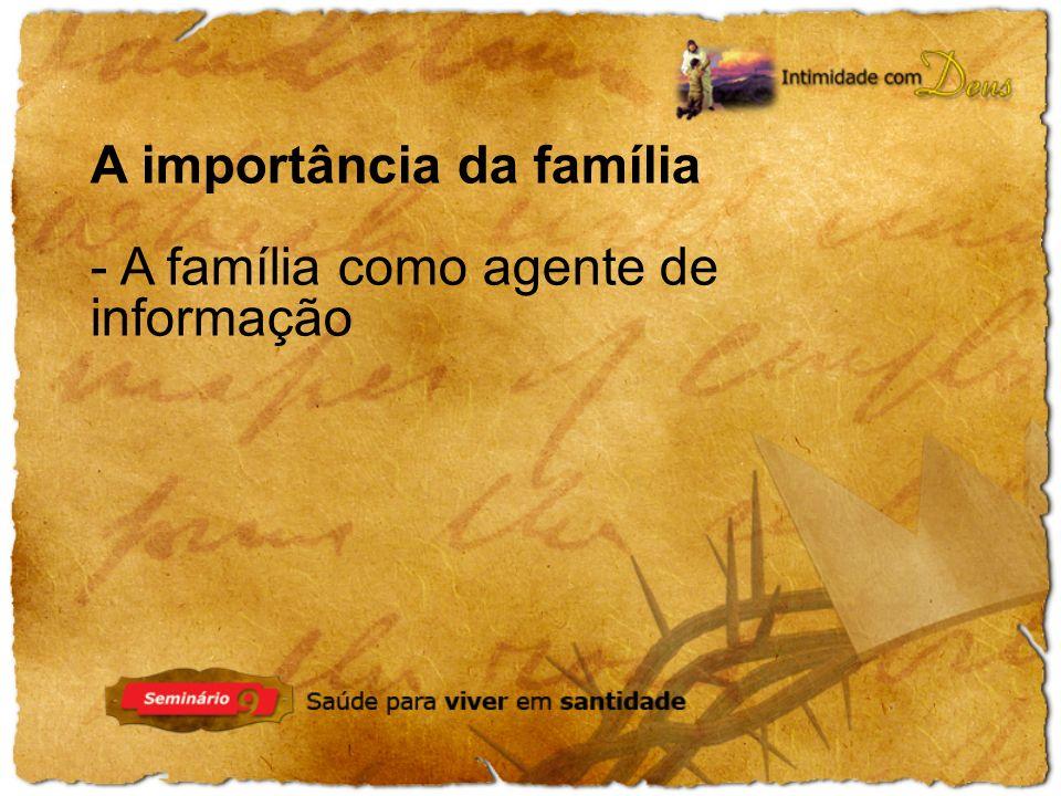 A importância da família