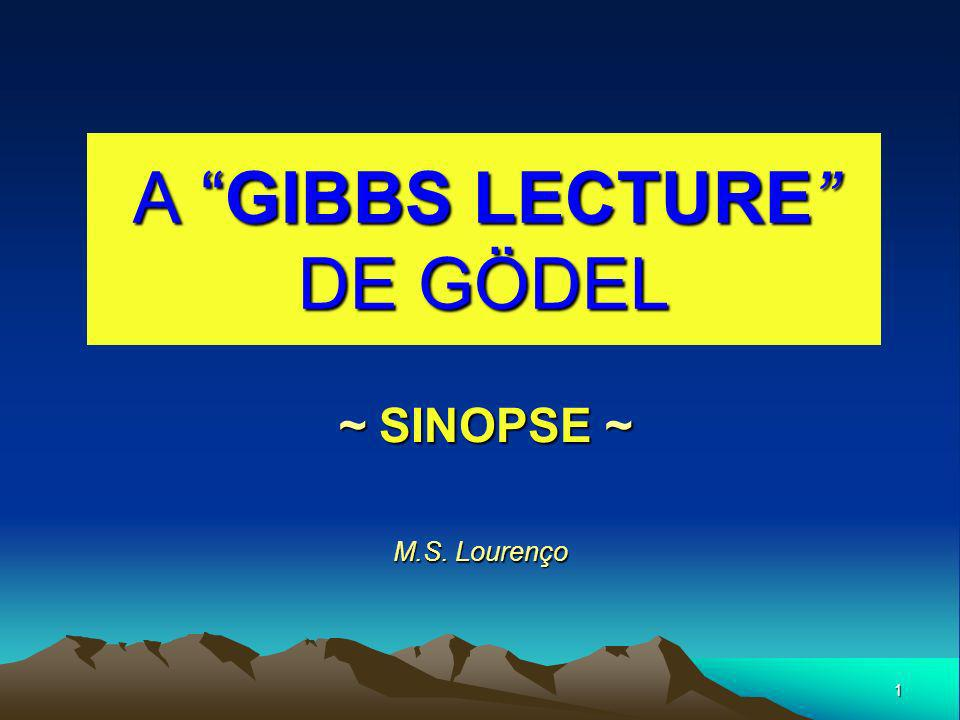 A GIBBS LECTURE DE GÖDEL