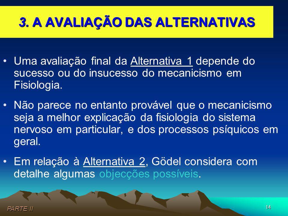 3. A AVALIAÇÃO DAS ALTERNATIVAS