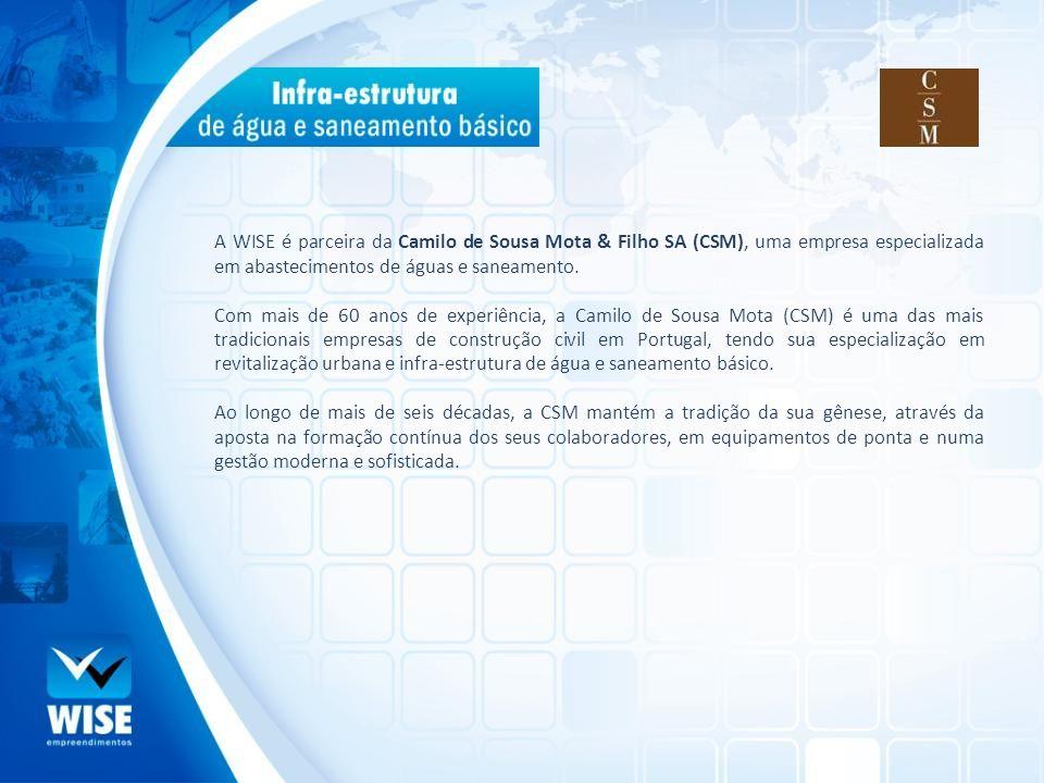 A WISE é parceira da Camilo de Sousa Mota & Filho SA (CSM), uma empresa especializada em abastecimentos de águas e saneamento.