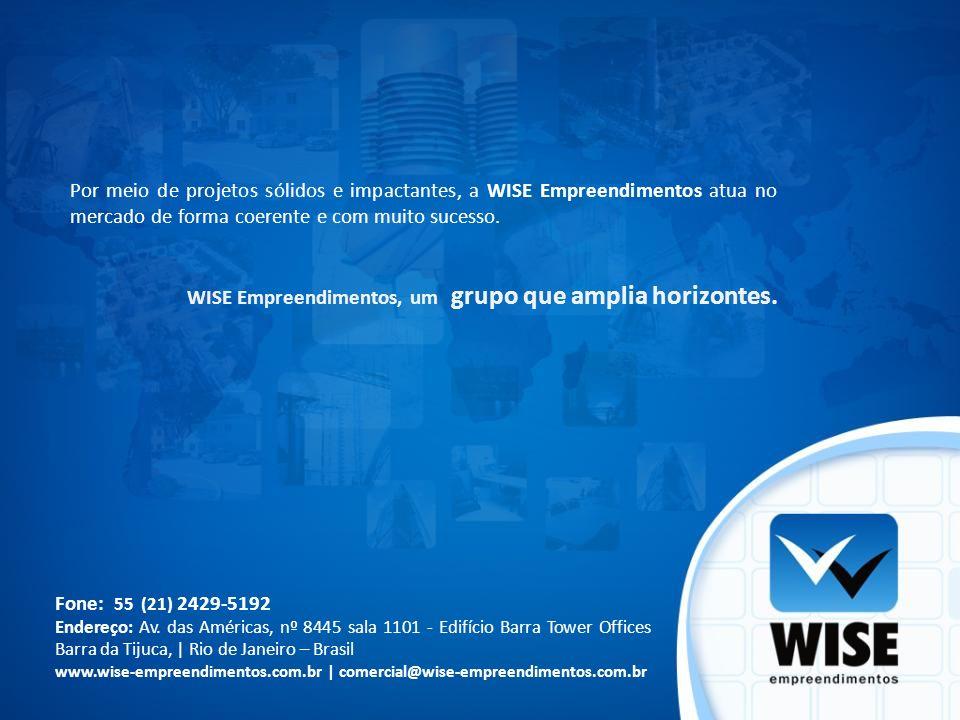 WISE Empreendimentos, um grupo que amplia horizontes.