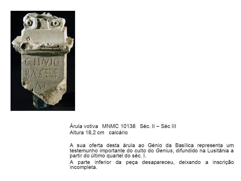 Árula votiva MNMC 10138 Séc. II – Séc III