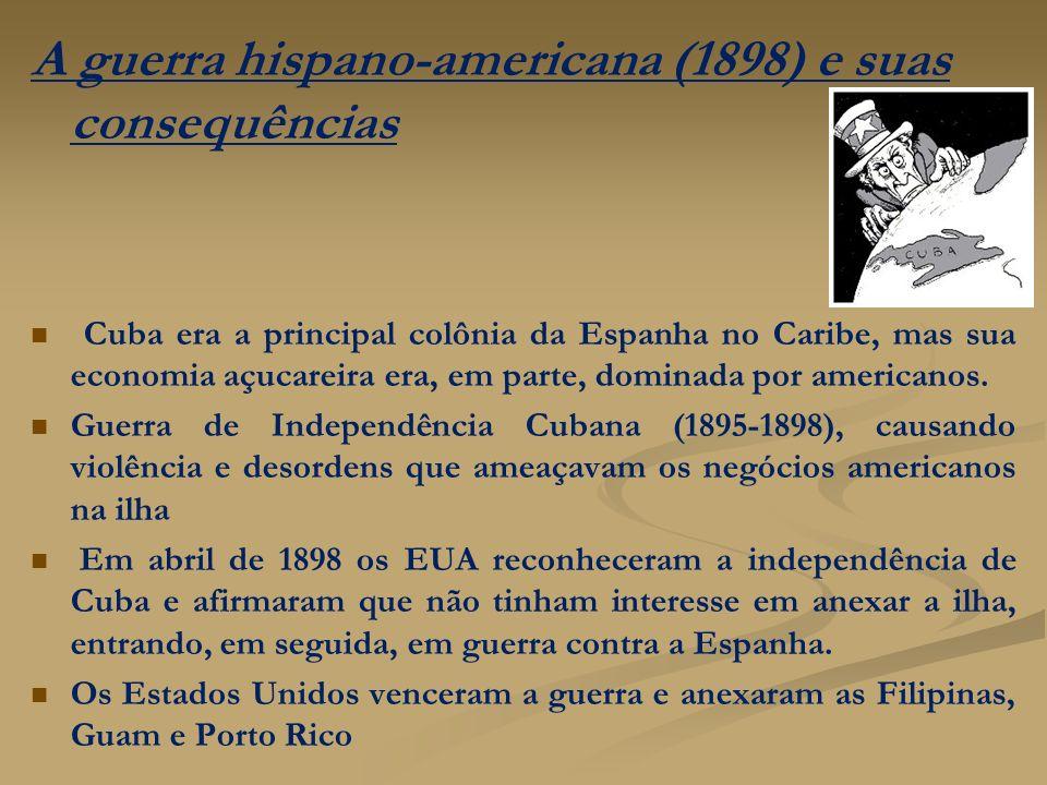 A guerra hispano-americana (1898) e suas consequências