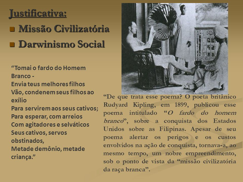 Justificativa: Missão Civilizatória Darwinismo Social