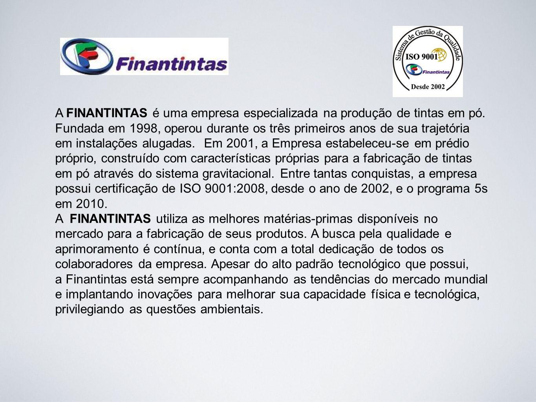 A FINANTINTAS é uma empresa especializada na produção de tintas em pó
