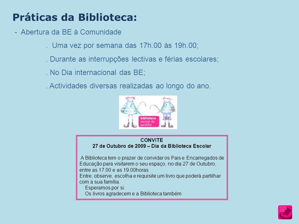 27 de Outubro de 2009 – Dia da Biblioteca Escolar