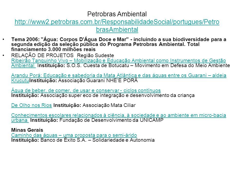 Petrobras Ambiental http://www2. petrobras. com