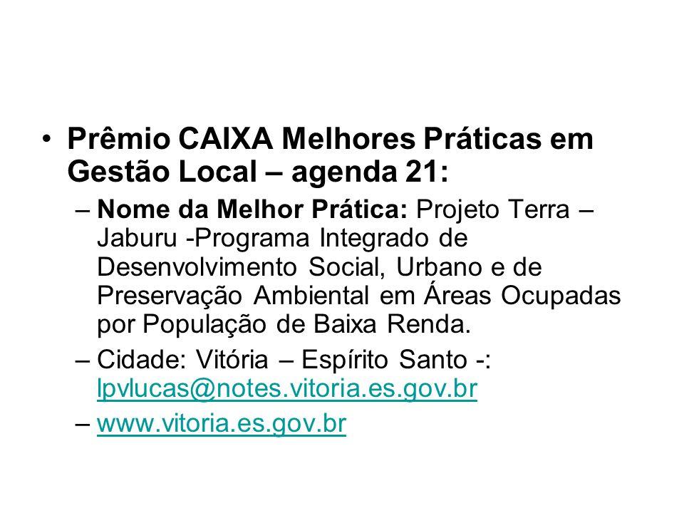 Prêmio CAIXA Melhores Práticas em Gestão Local – agenda 21: