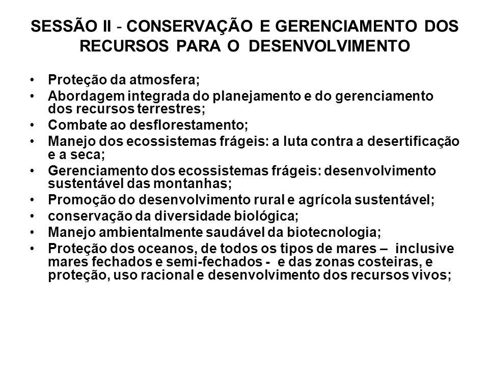 SESSÃO II - CONSERVAÇÃO E GERENCIAMENTO DOS RECURSOS PARA O DESENVOLVIMENTO