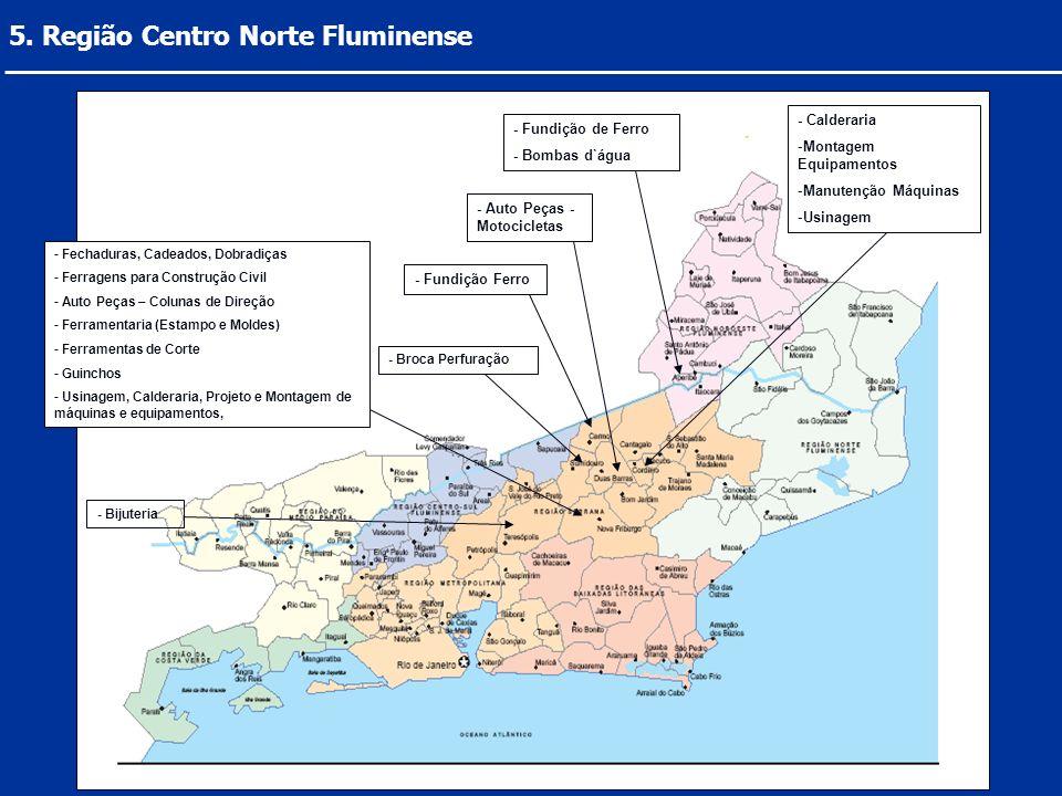 5. Região Centro Norte Fluminense
