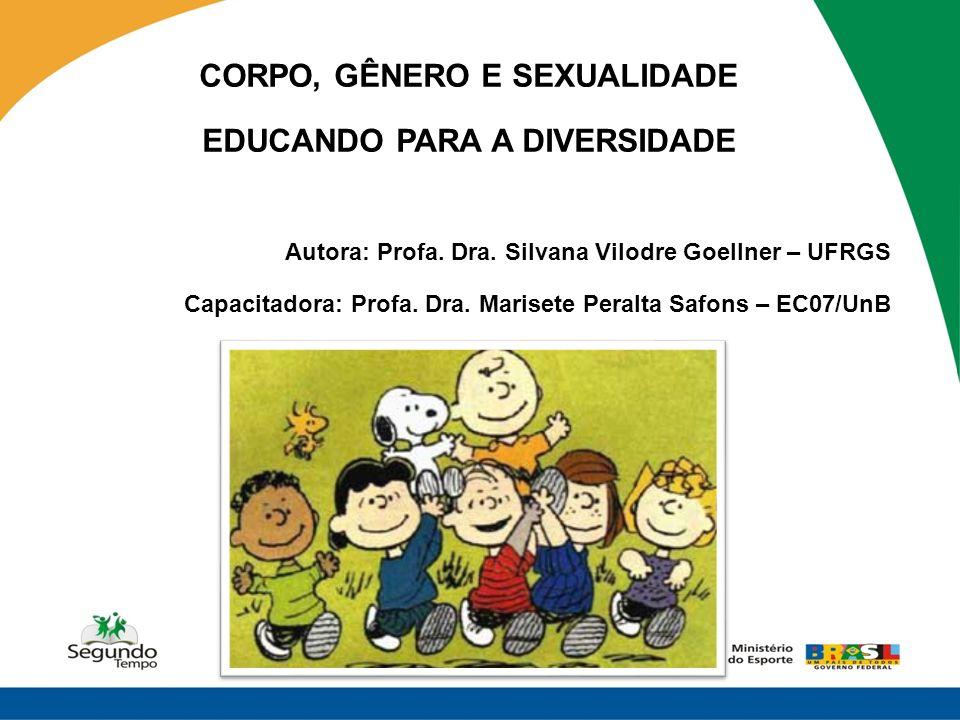 CORPO, GÊNERO E SEXUALIDADE EDUCANDO PARA A DIVERSIDADE