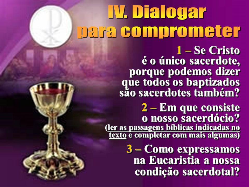 IV. Dialogar para comprometer