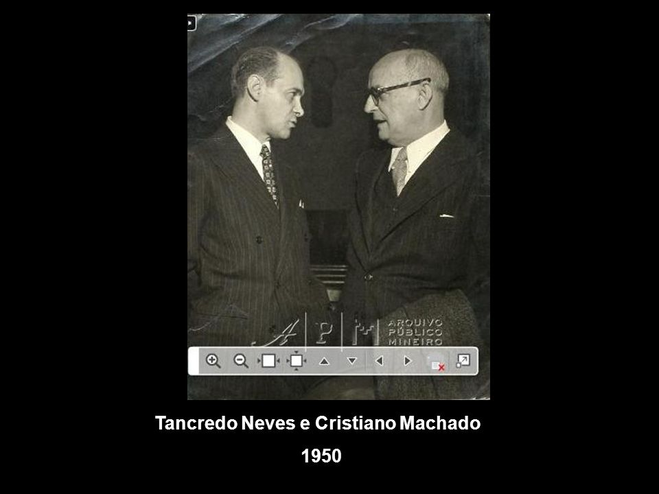 Tancredo Neves e Cristiano Machado