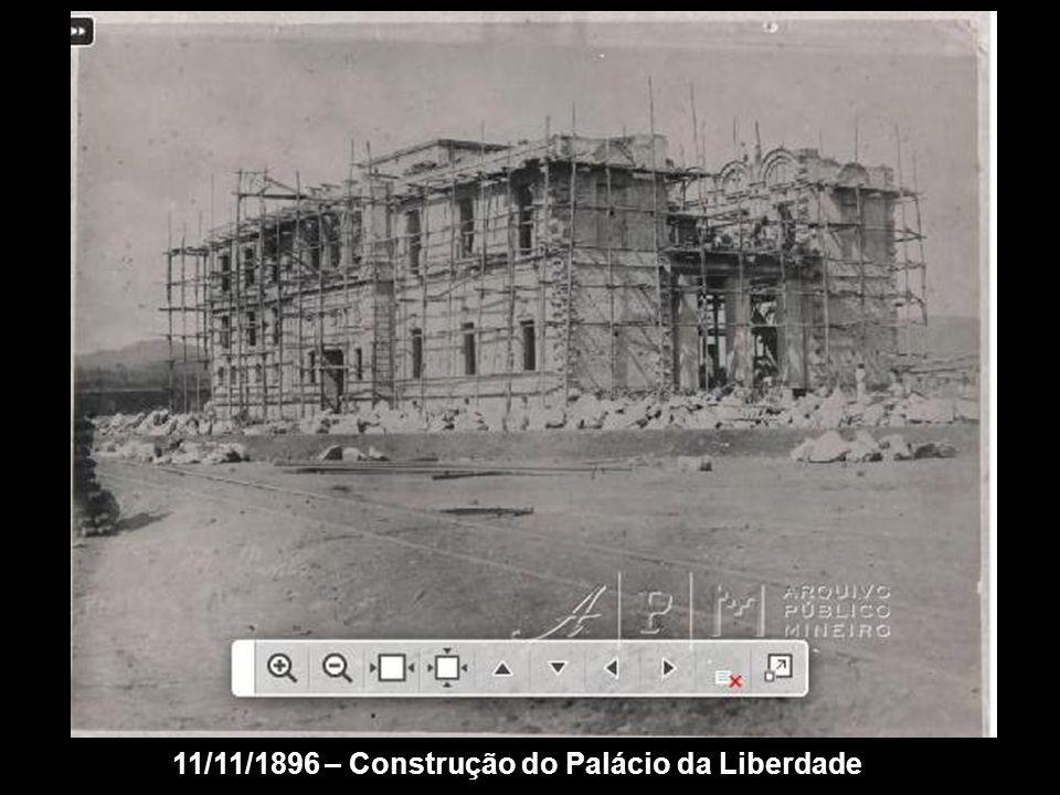 11/11/1896 – Construção do Palácio da Liberdade