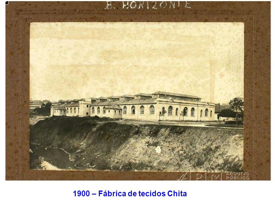 1900 – Fábrica de tecidos Chita