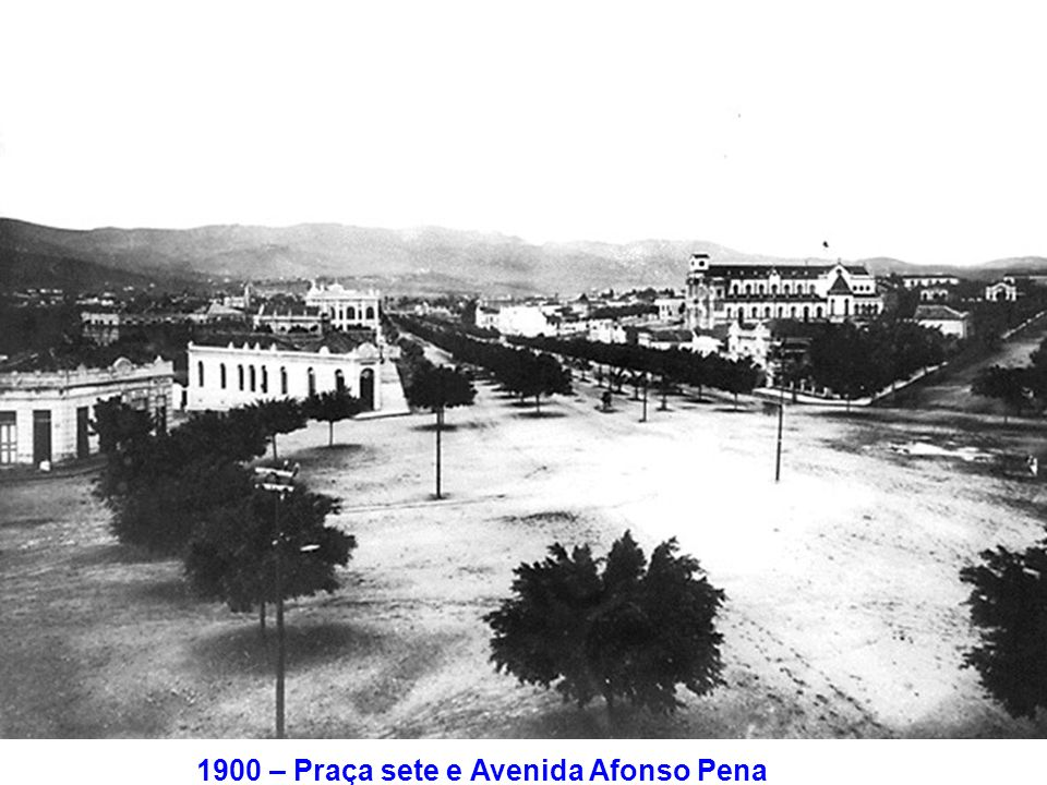 1900 – Praça sete e Avenida Afonso Pena