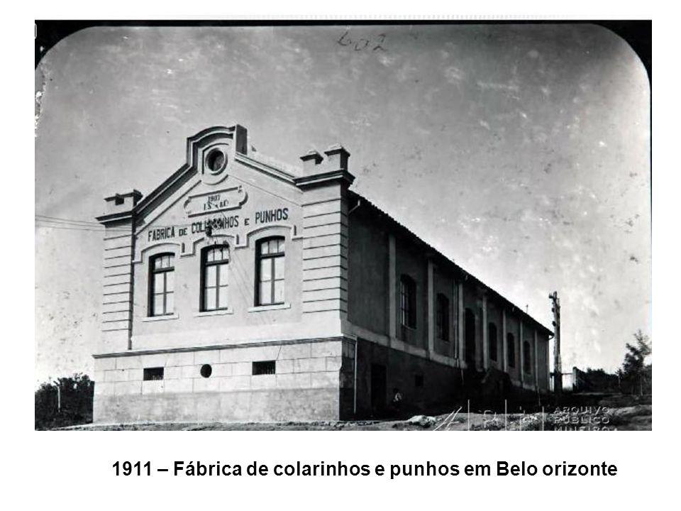 1911 – Fábrica de colarinhos e punhos em Belo orizonte