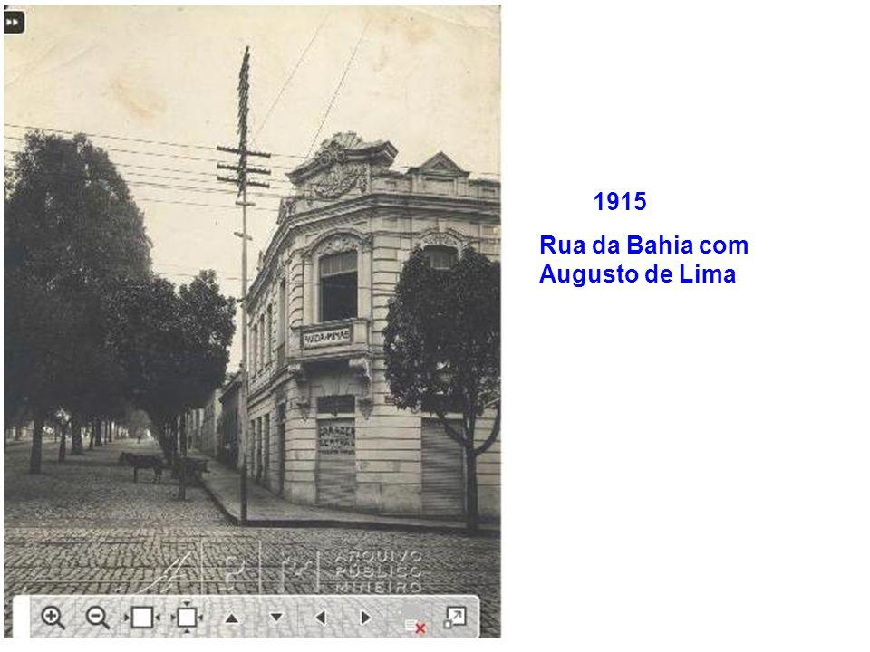 1915 Rua da Bahia com Augusto de Lima