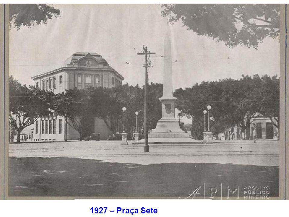 1927 – Praça Sete