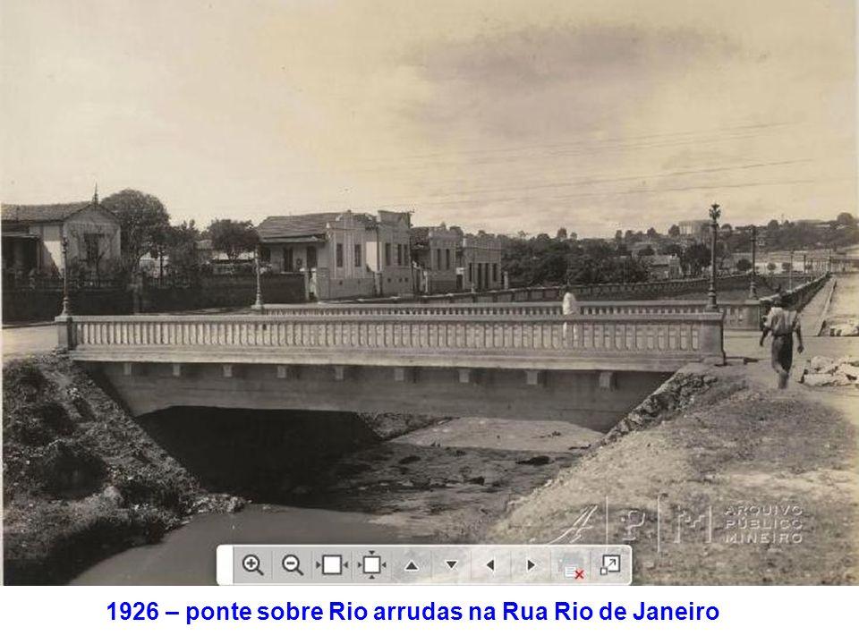 1926 – ponte sobre Rio arrudas na Rua Rio de Janeiro