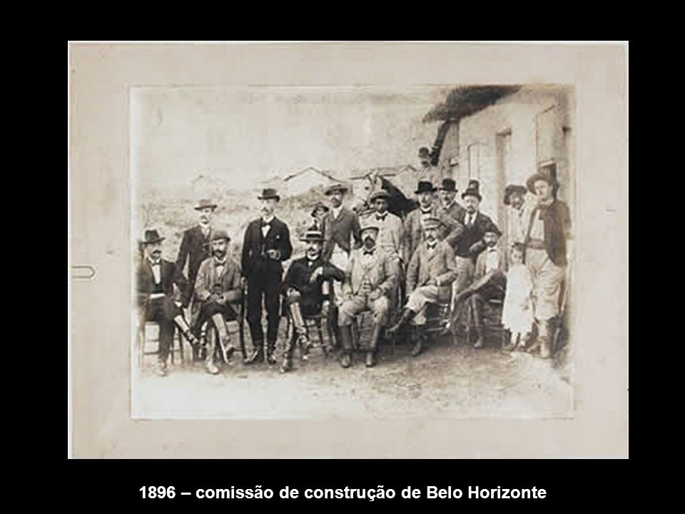 1896 – comissão de construção de Belo Horizonte