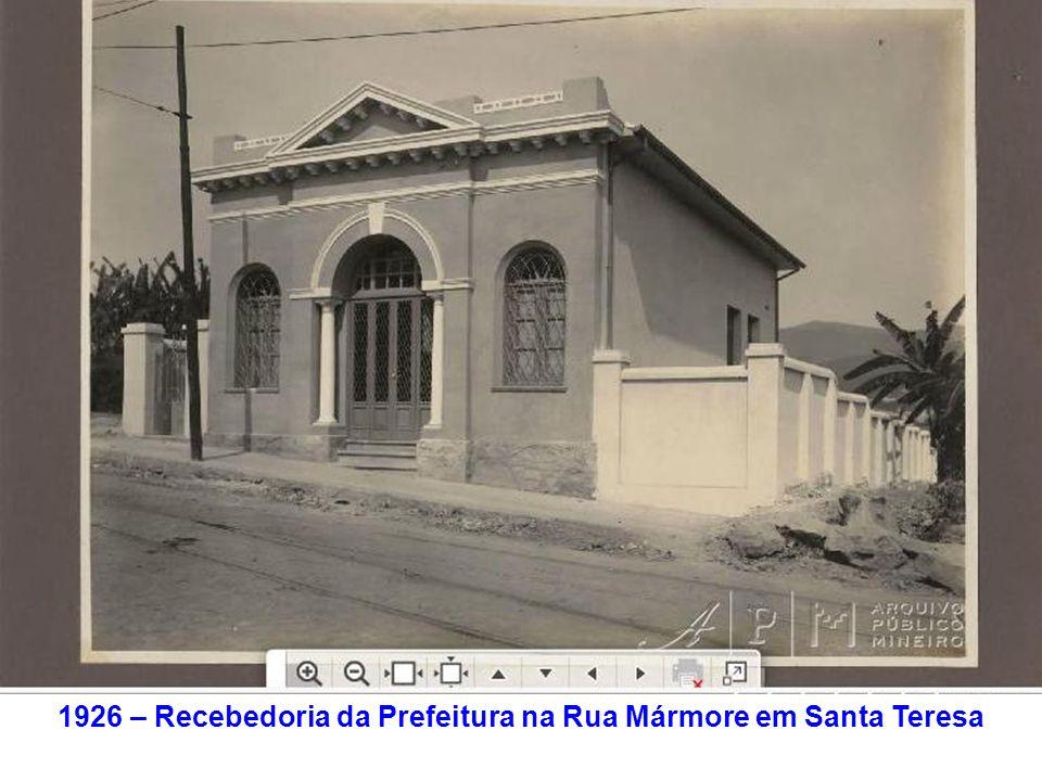 1926 – Recebedoria da Prefeitura na Rua Mármore em Santa Teresa