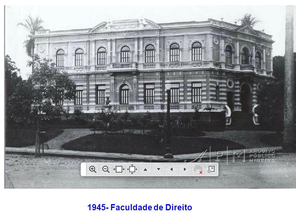 1945- Faculdade de Direito