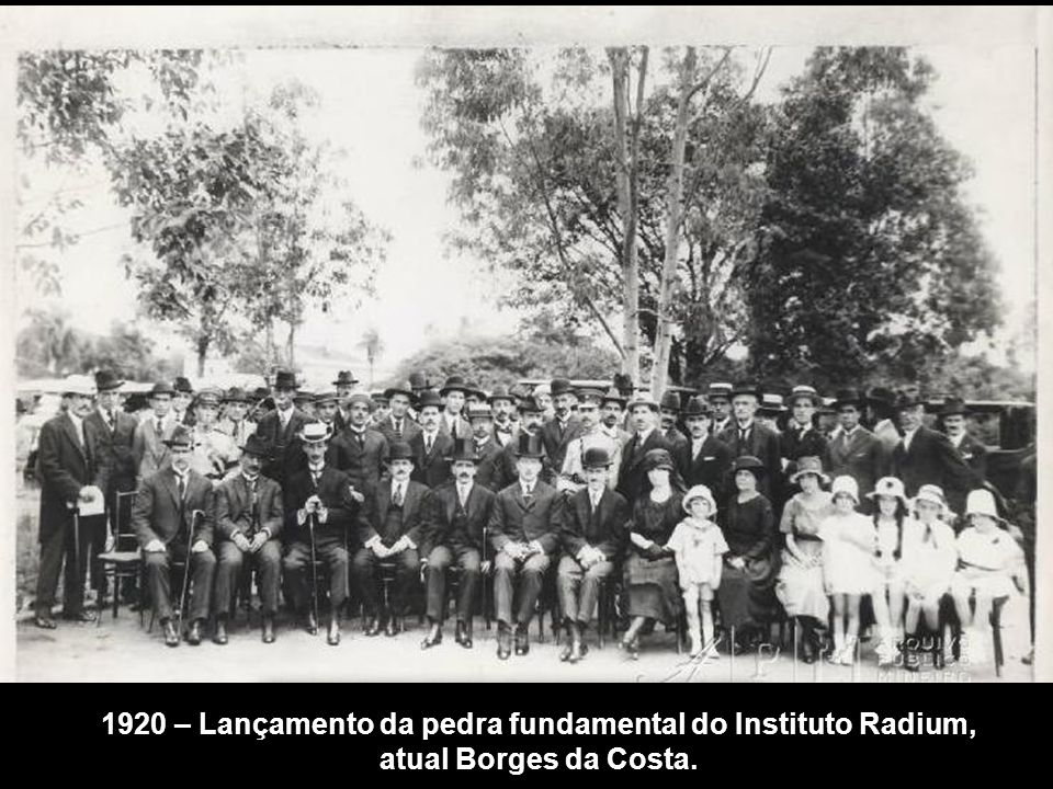 1920 – Lançamento da pedra fundamental do Instituto Radium, atual Borges da Costa.