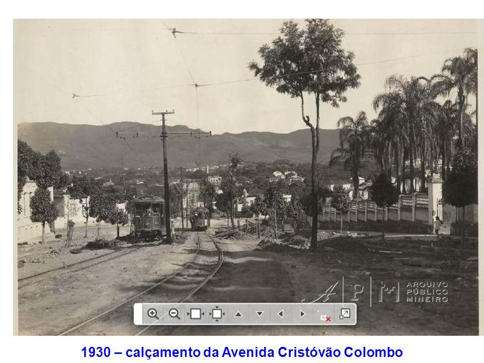 1930 – calçamento da Avenida Cristóvão Colombo