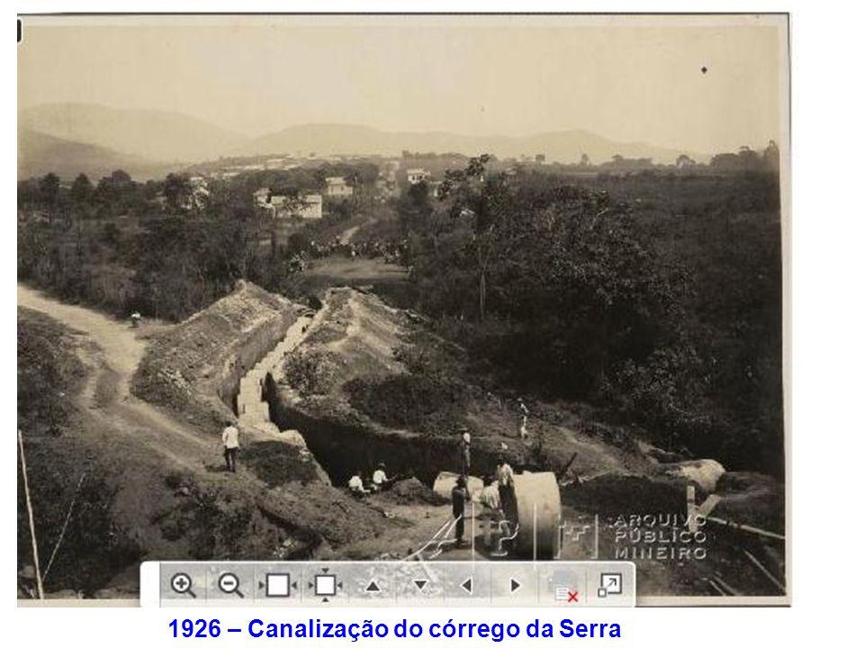1926 – Canalização do córrego da Serra