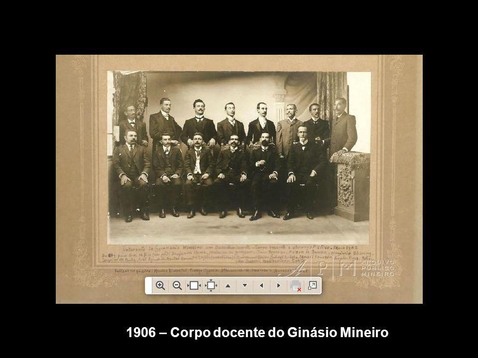 1906 – Corpo docente do Ginásio Mineiro