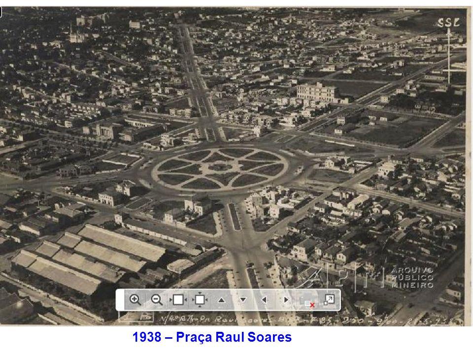 1938 – Praça Raul Soares