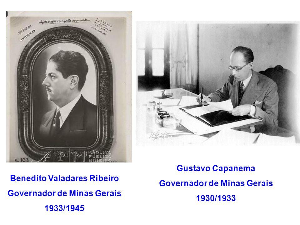 Governador de Minas Gerais 1930/1933 Benedito Valadares Ribeiro
