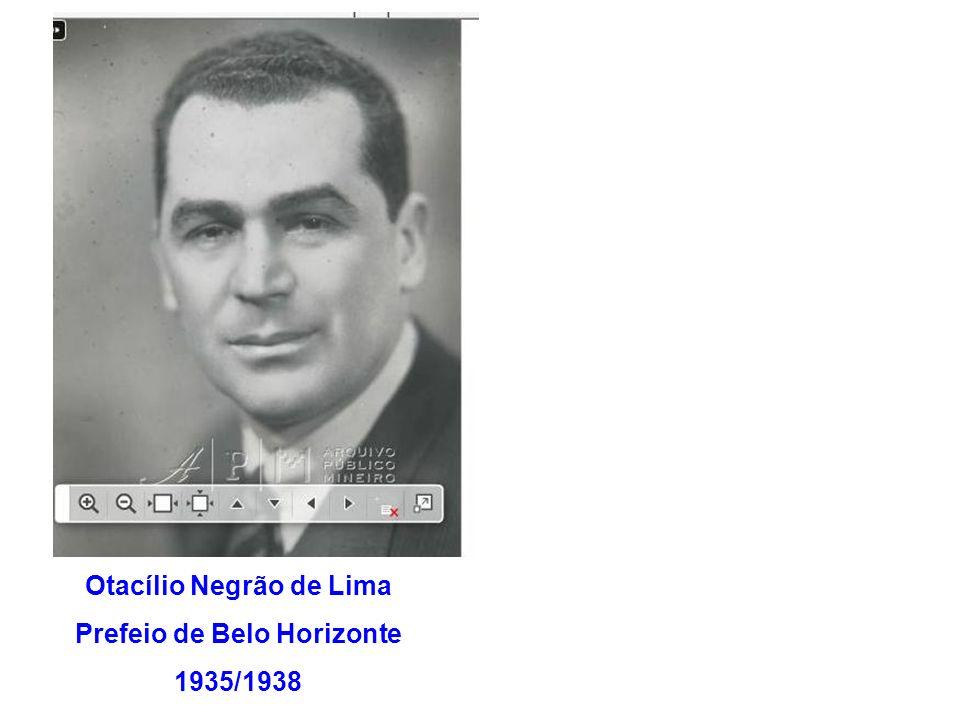 Otacílio Negrão de Lima Prefeio de Belo Horizonte