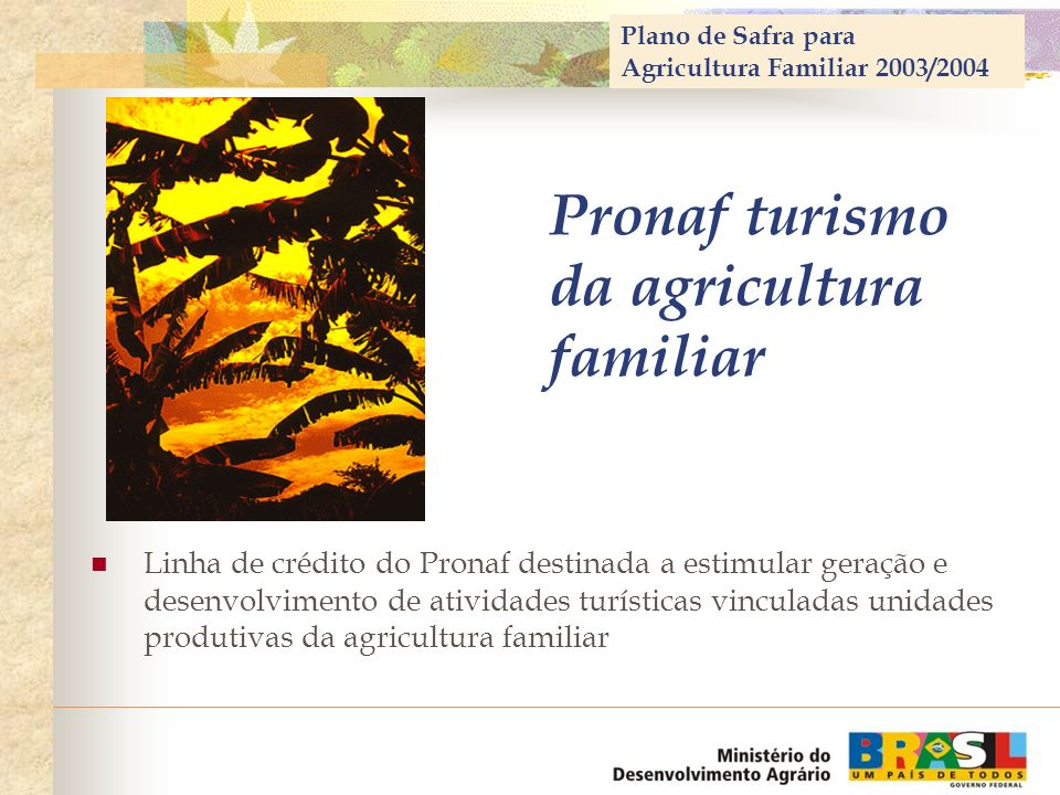 Pronaf turismo da agricultura familiar