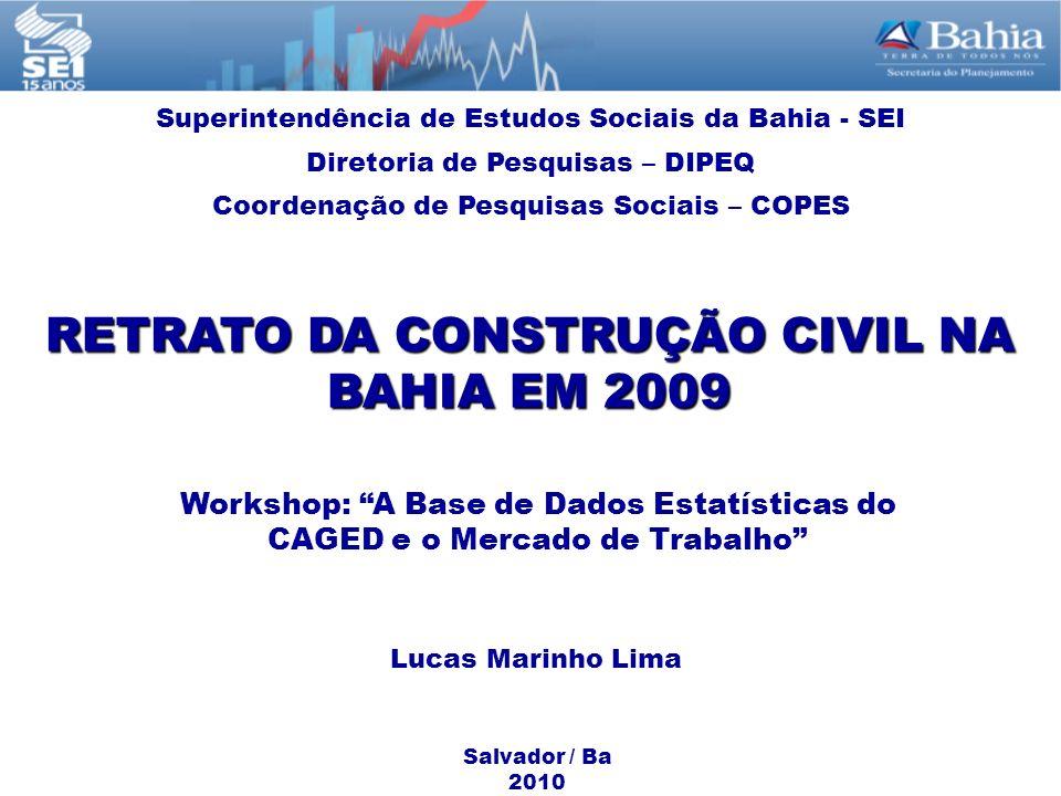 RETRATO DA CONSTRUÇÃO CIVIL NA BAHIA EM 2009